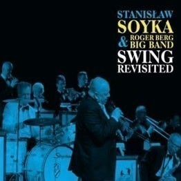 SWING REVISITED STANISŁAW SOYKA & ROGER BERG BIG BAND